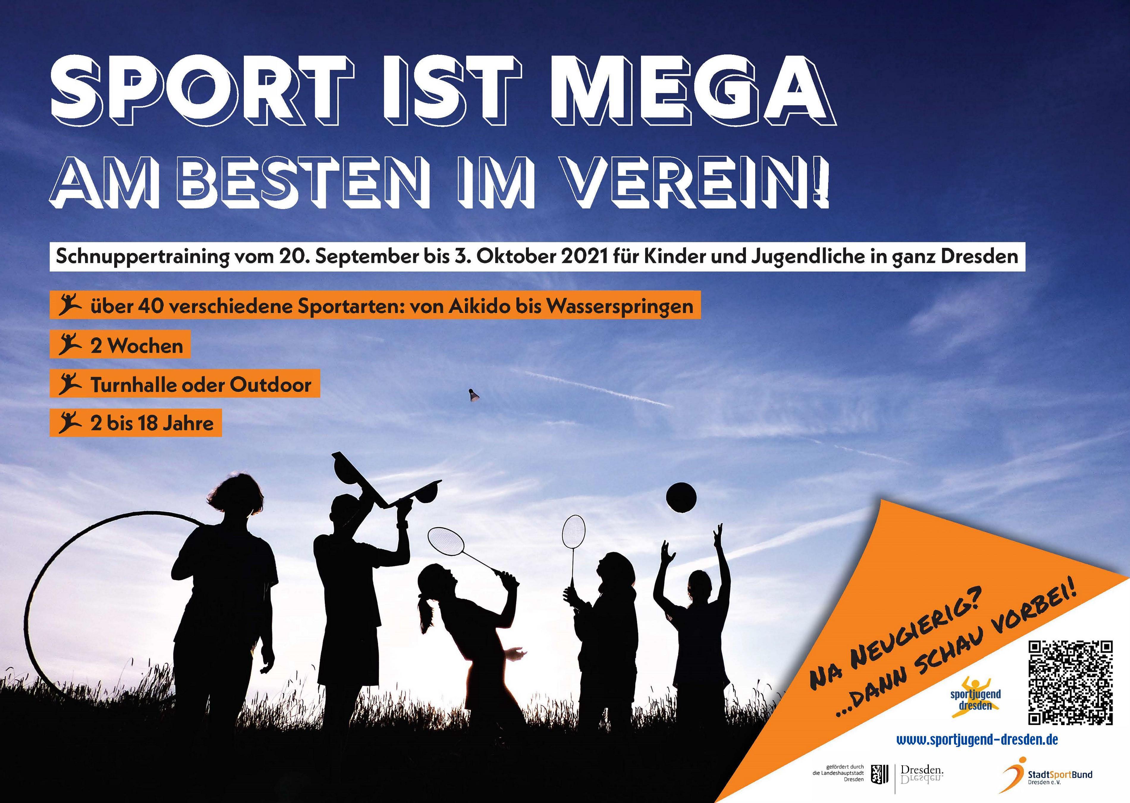 Im Aktionszeitraum 20. September bis 3. Oktober bieten Dresdner Sportvereine Probetraining für Kinder und Jugendliche an. Schnuppert kostenlos bei vielen Sportarten rein um zu schauen, welche Sportart für euch geeignet ist. Wenn es euch gefallen hat, könnt ihr beim Stadtsportbund einen Gutschein über eine Dreimonatige Mitgliedschaft bekommen.